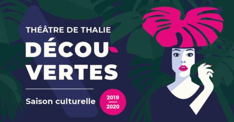 Illustration : Annonce de la saison 2019-2020 - Théâtre de Thalie - Terres de Montaigu